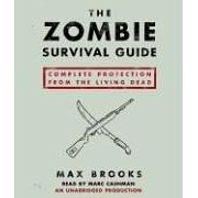 The Zombie Survival Guide: Complete Protection