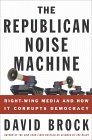 The Republican Noise Machine: Right-W...