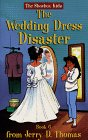 The Wedding Dress Disaster (The Shoebox Kids, Bk. 6)