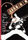 The Story of Rock: Smash Hits and Superstars (Discoveries)