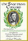 The Sage from Concord: The Essence of Ralph Waldo Emerson (A Quest Miniature)