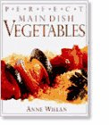 : Perfect Main Dish Vegetables