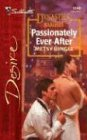 img - for Passionately Ever After: Dynasties: The Barones (Silhouette Desire) book / textbook / text book