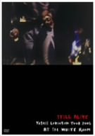 STILL ALIVE YOSHII LOVINSON TOUR 2005 AT THE WHITE ROOM [DVD]