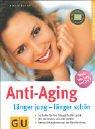 Anti-Aging (GU Ratgeber Gesundheit)