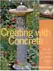 Creating with Concrete: Yard Art, Scu...