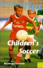 Coaching Tips for Children's Soccer (Meyer & Meyer sport)