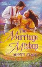 Marriage Mishap (Harlequin Historical, No 982), JUDITH STACY