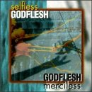 Selfless/Merciless