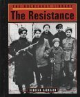 img - for The Holocaust Library - The Resistance by Deborah Bachrach (1997-06-01) book / textbook / text book