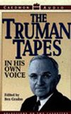The Truman Tapes: In His Own Voice