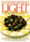 Entertaining Light: Healthy Company Menus With Great Style (0553071505) by Shulman, Martha Rose