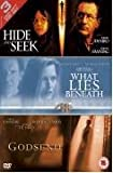 Hide And Seek/Godsend/What Lies Beneath (Box Set) [DVD]