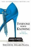 Lauren Weisberger (Everyone Worth Knowing) By Weisberger, Lauren (Author) Paperback on 02-May-2006