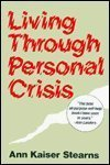 img - for Living Through Personal Crisis by Stearns, Ann Kaiser (1983) Hardcover book / textbook / text book