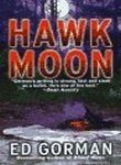Hawk Moon (0312139802) by Gorman, Edward