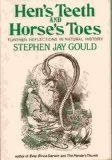 Hen's Teeth and Horse's Toes (0393017168) by Stephen Jay Gould
