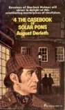 The Casebook of Solar Pons (Solar Pons, No 4) (0523005857) by August Derleth