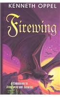Firewing: A Companion to Silverwing and Sunwing