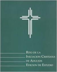 Rito De La Iniciacion Cristiana De Adultos (Edicion De Estudio): LTP