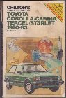Chilton's Repair and Tune Up Guide Toyota Corolla/Tercel/Starlet 1970-83 (Chilton's Repair Manual)
