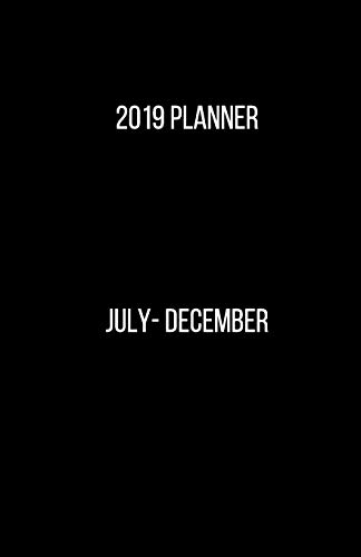2019 Planner July - December July to December 6 Month Planner June to December 2019 Includes Meal Planning, Grocery lists, Goals, Gratitude, Monthly ... blank lined pages small size 5.5x8.5 [Hustle, Daily] (Tapa Blanda)
