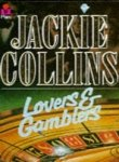 Jackie Collins Lovers and Gamblers