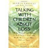 img - for Talking with Children About Loss [PAPERBACK] [1999] [By Maria Trozzi] book / textbook / text book