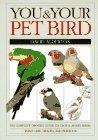 You and Your Pet Bird (You & your) (0863188052) by Alderton, David