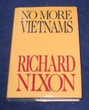 No More Vietnams (0877956685) by Nixon, Richard