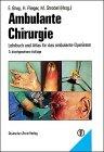 img - for Ambulante Chirurgie. Lehrbuch und Atlas f r das ambulante Operieren. book / textbook / text book
