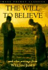 The Will to Believe (Image Pocket Classics) (0385480466) by James, William