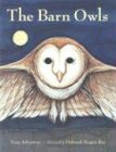 The Barn Owls (0881069825) by Tony Johnston