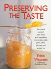 Preserving the Taste, Edon Waycott
