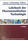 Lehrbuch der Pharmazeutischen Technol...