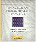 Principles Of Public Health Care Practice (A volume in the Delmar Health Services Administration Series)
