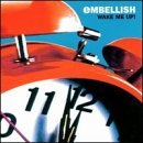 Wake Me Up by Embellish (2000-07-18)