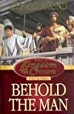 Behold the Man (Kingdom and the Crown) (1570088535) by Lund, Gerald N.