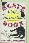 A Cat's Little Instruction Book (0525935835) by Rutledge, Leigh W.