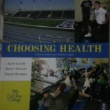 9781256279297: Choosing Health Custom Edition for Cerritos College