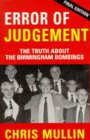 Error of Judgement: Truth About the Birmingham Bombings