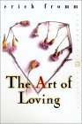 The Art of Loving (World Perspectives, Vol. Nine) (0060113758) by Erich Fromm