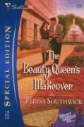 The Beauty Queen's Makeover (Silhouette Special Edition)