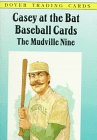 img - for Casey at the Bat Baseball Cards: The Mudville Nine book / textbook / text book