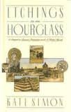 Etchings in an Hourglass: A Sequel to Bronx Primitive and a Wider World (0060920807) by Simon, Kate