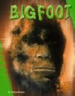 Bigfoot (Unexplained (Capstone))
