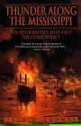 img - for Thunder Along the Mississippi: The River Battles That Split the Confederacy Paperback July 1, 1998 book / textbook / text book