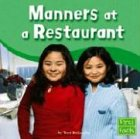 Manners at a Restaurant (First Facts: Manners)