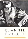 Accordion Crimes (0786208015) by Proulx, E. Annie