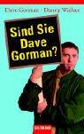 Sind Sie Dave Gorman? (3442453992) by Gorman, Dave